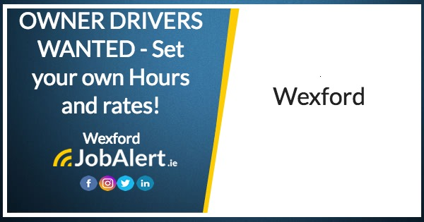 6dcd23e517 OWNER DRIVERS WANTED - Set your own Hours and rates! - Wexford - Wexford
