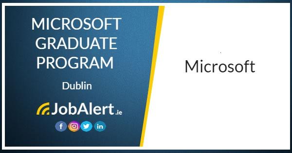 microsoft graduate program microsoft dublin jobalert