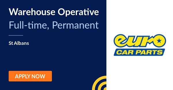Warehouse Operative Euro Car Parts St Albans Jobalert