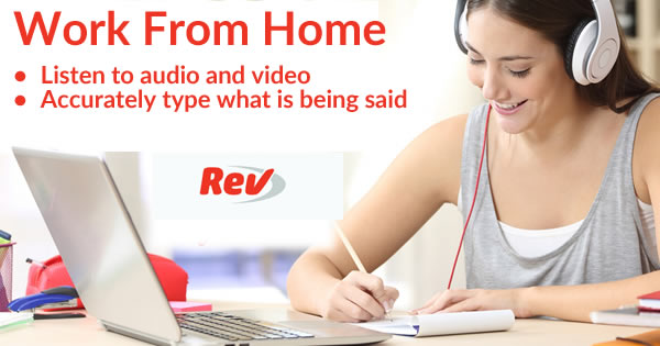 Work From Home as a Transcriptionist - Rev - Nationwide