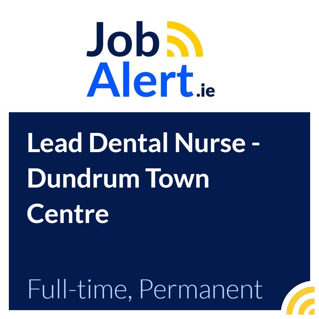 Lead Dental Nurse - Dundrum Town Centre - Smiles Dental