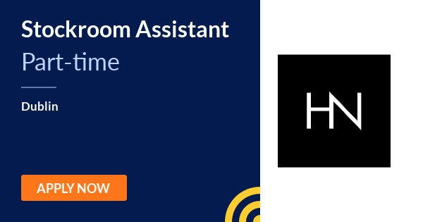 Stockroom Assistant - Harvey Nichols - Dublin   JobAlert
