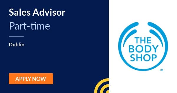 Sales Advisor - The Body Shop - Dublin | JobAlert