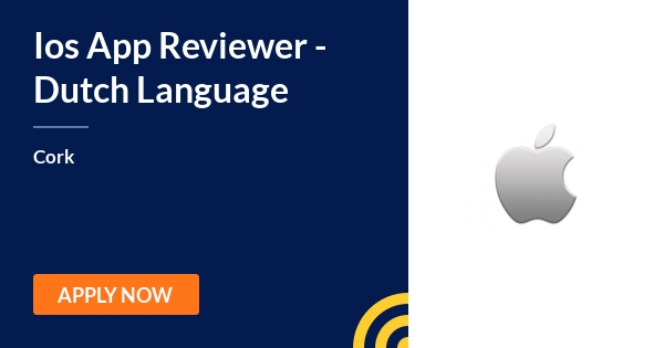 Ios App Reviewer Dutch Language Apple Cork 20th July Jobalert